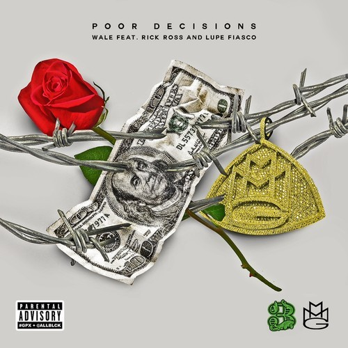Wale_Lupe_Ross_poordecisions