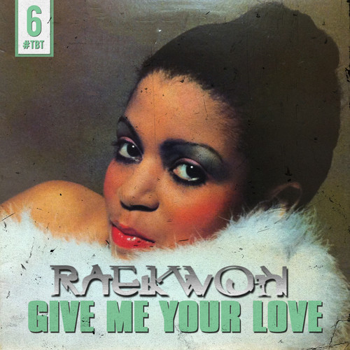 Raekwon_GiveMeYourLove