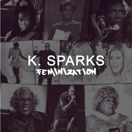 KSparks_Feminization