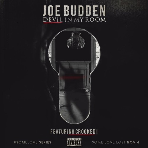 JoeBudden_CrookedI_DevilinMyRoom