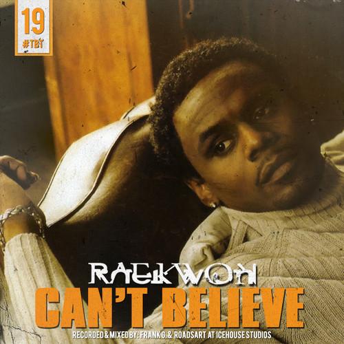 Raekwon-cant-believe-remix