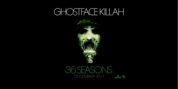 GhostfaceKillah_36Seasons