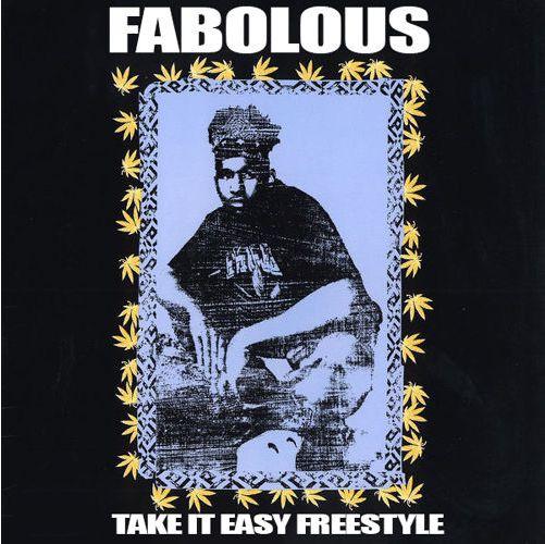 Fabolous_TakeItEasy