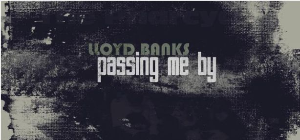 LloydBanks_PassingMeBy