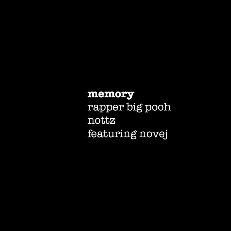 BigPooh_Nottz_Memory
