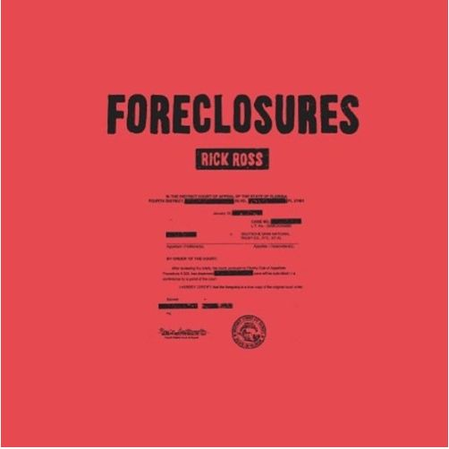 RickRoss_foreclosures