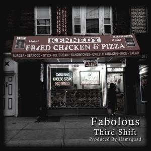 Fabolous_ThirdShift