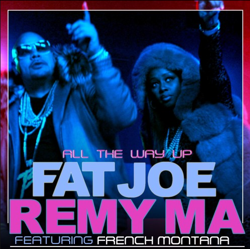 Fat_Joe_Remy_Ma_All-the-way-up