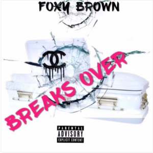 foxy_brown_breaksover