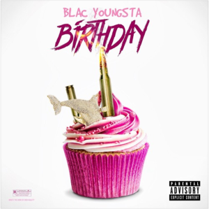 BlacYoungsta_Birthday